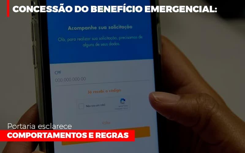 Concessao Do Beneficio Emergencial Portaria Esclarece Comportamentos E Regras Contabilidade - ADL4 - APOIO DIRETO E LEGALIZADOR DE EMPRESAS